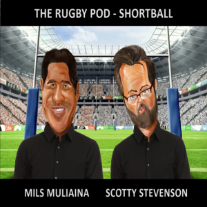 The Short Ball with Scotty Stevenson & Mils Muliaina on RugbyPass.com