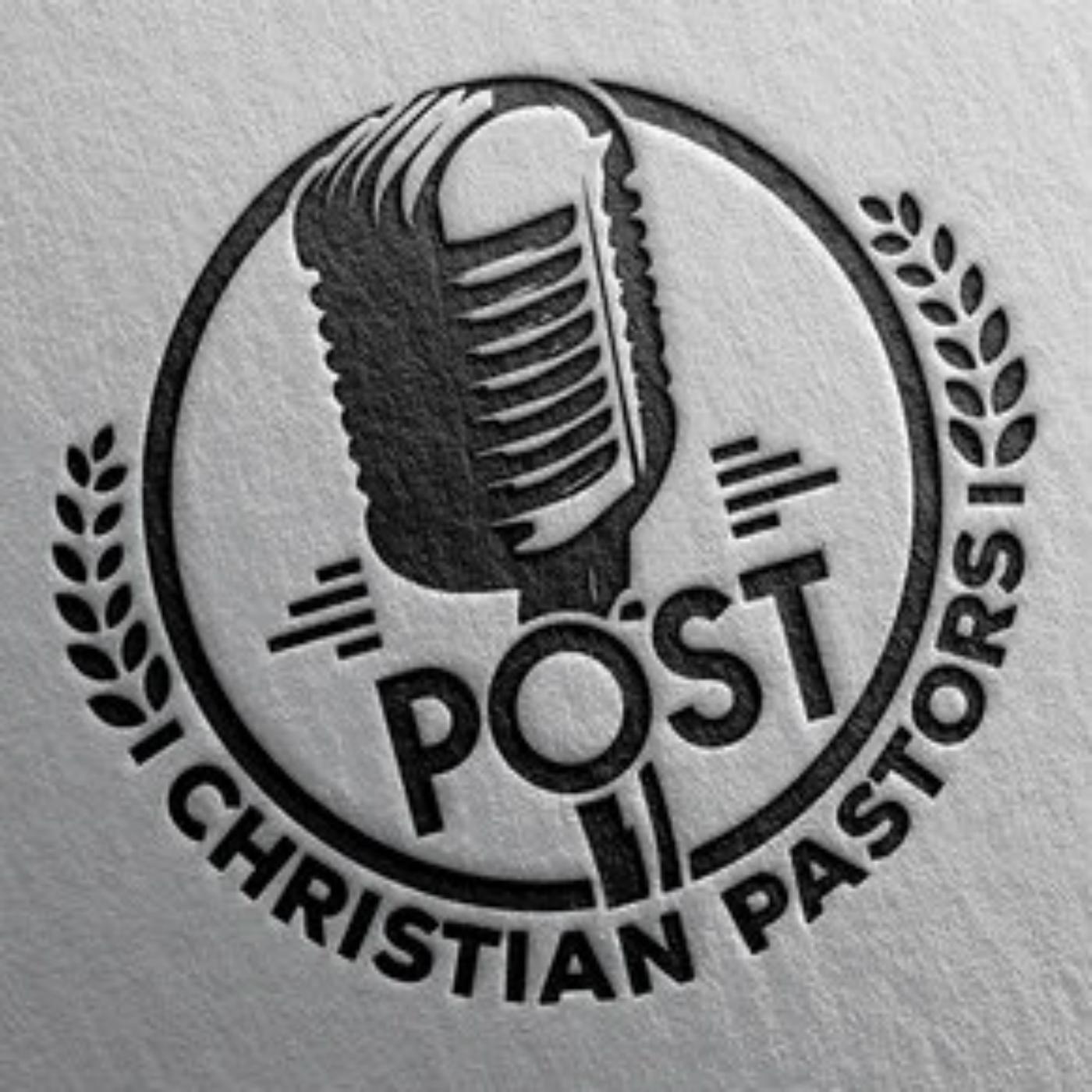Post Christian Pastors