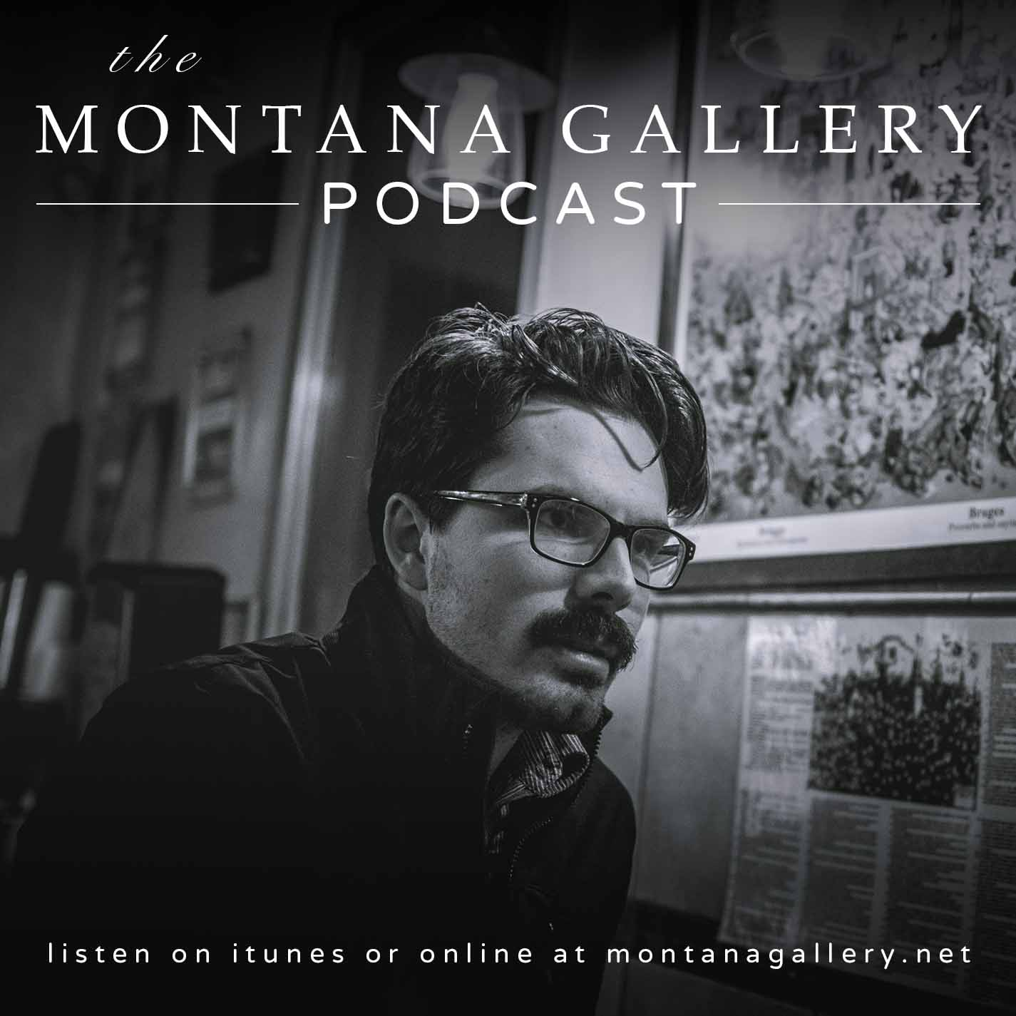 The Montana Gallery Podcast