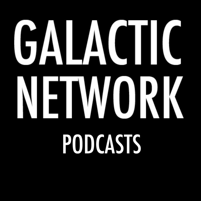 Galactic Network Podcasts