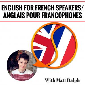 English for French Speakers/ Anglais pour les Francophones