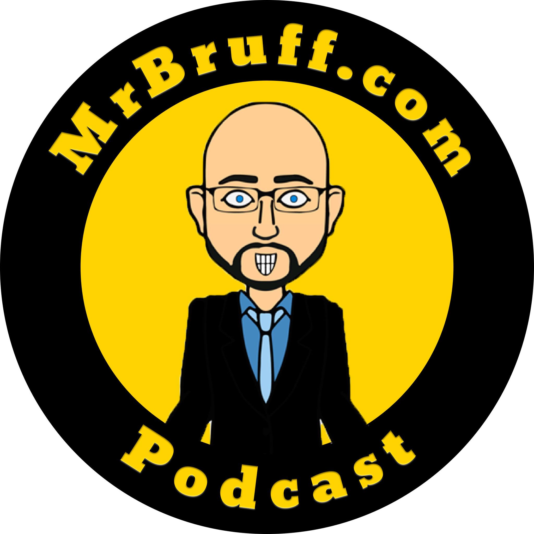 Mr Bruff Podcast