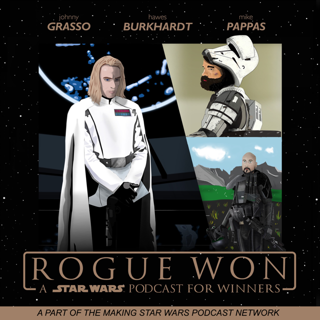 Rogue Won: A Star Wars Podcast for Winners