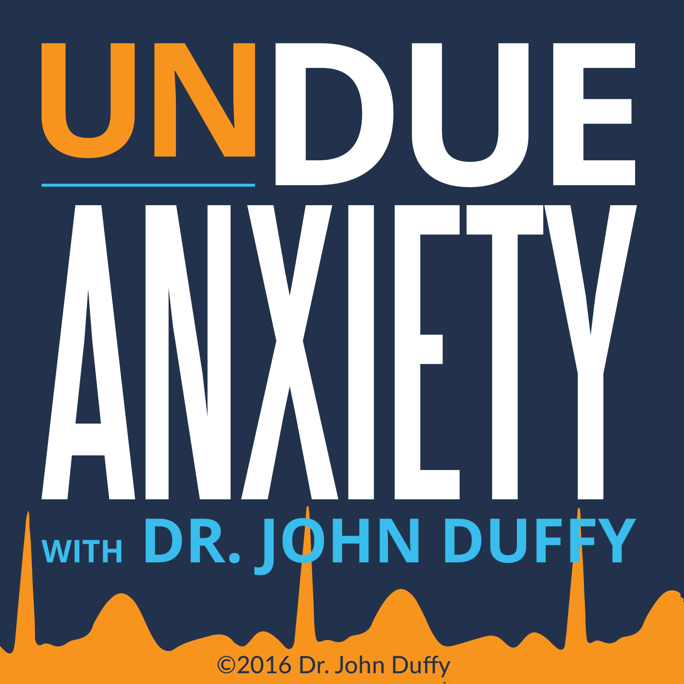 Undue Anxiety Podcast