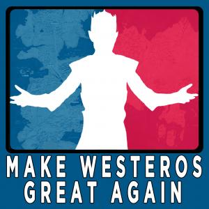 Make Westeros Great Again: A Game of Thrones Podcast