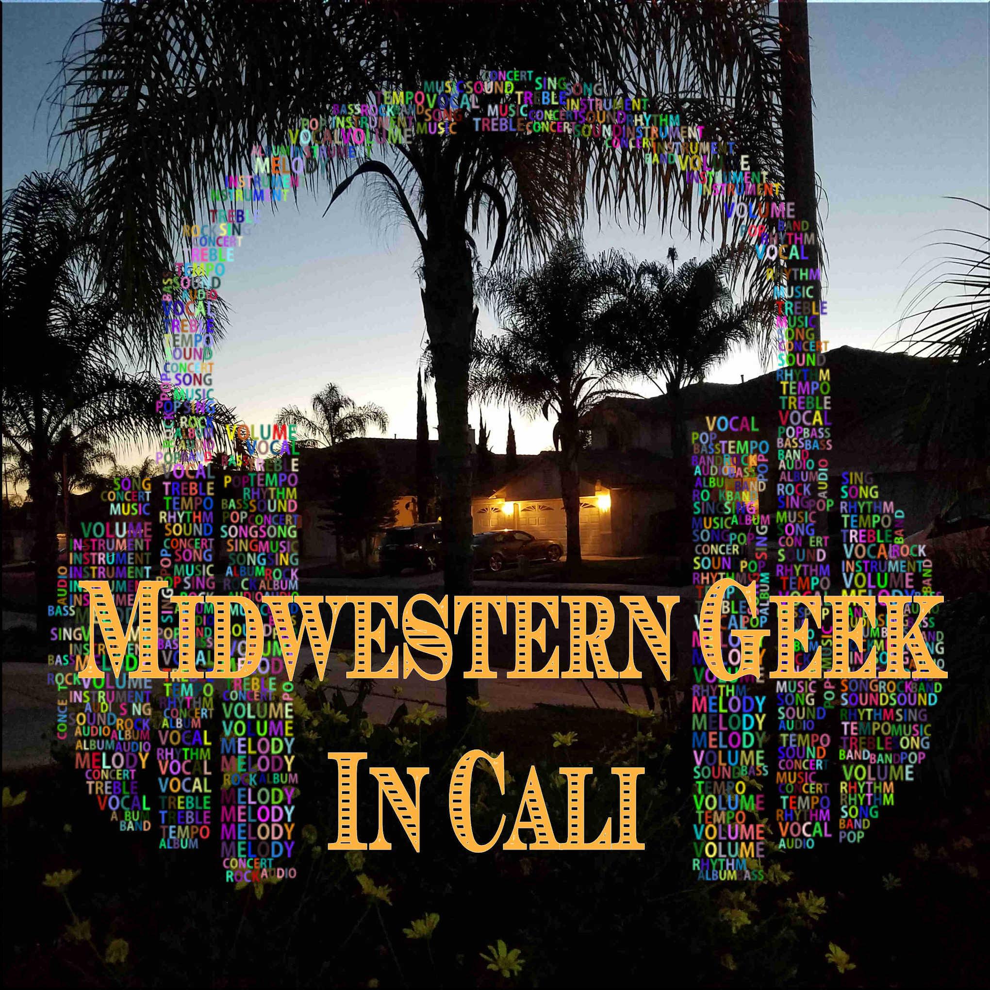 Midwestern Geek In Cali