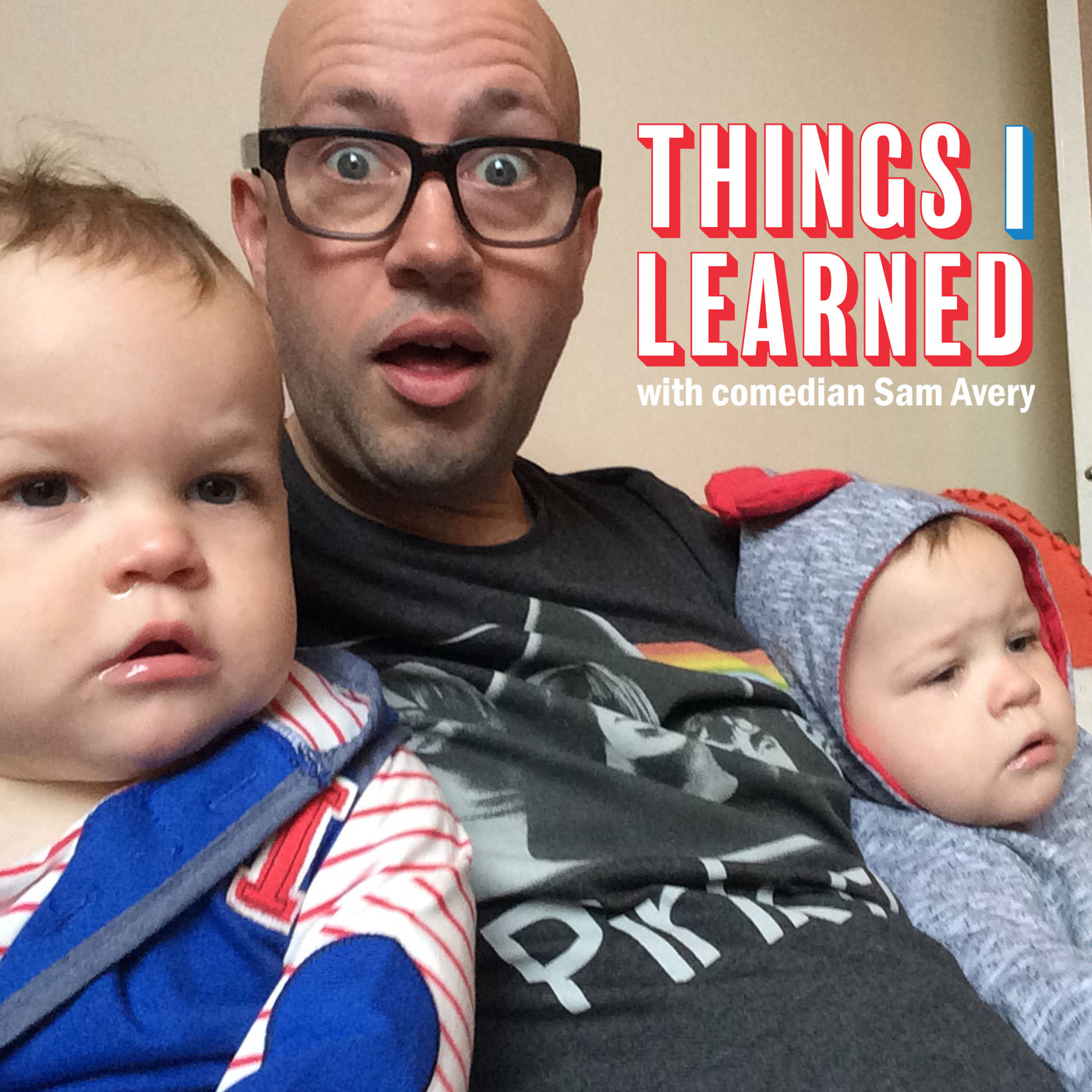 Things I Learned Podcast with Sam Avery