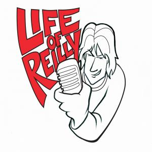 The Life of Reilly Podcast