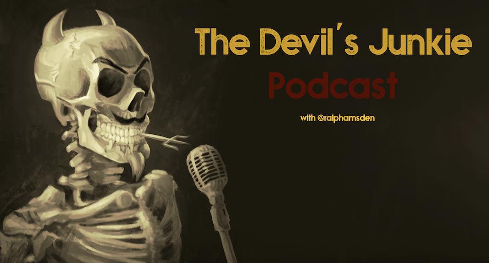 Devil's Junkie Podcast