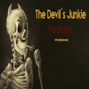 Devil's Junkie Podcast