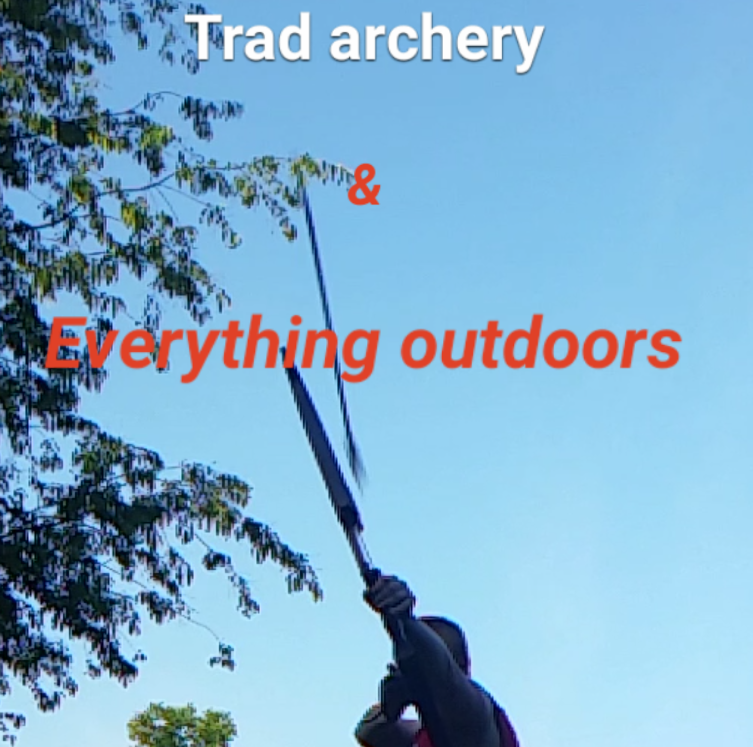 Trad archery and everything outdoors