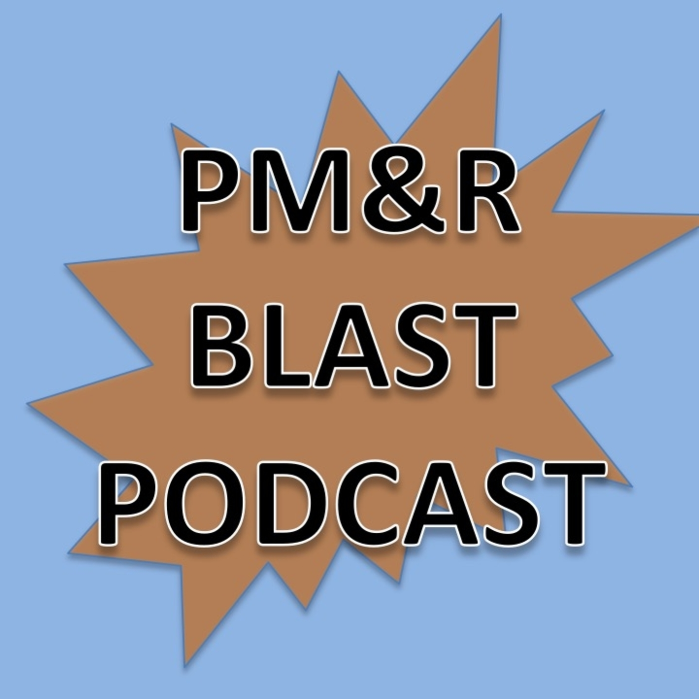 PM&R Blast Podcast