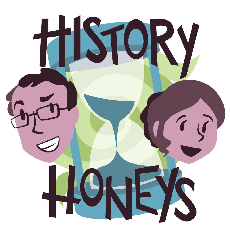 History Honeys
