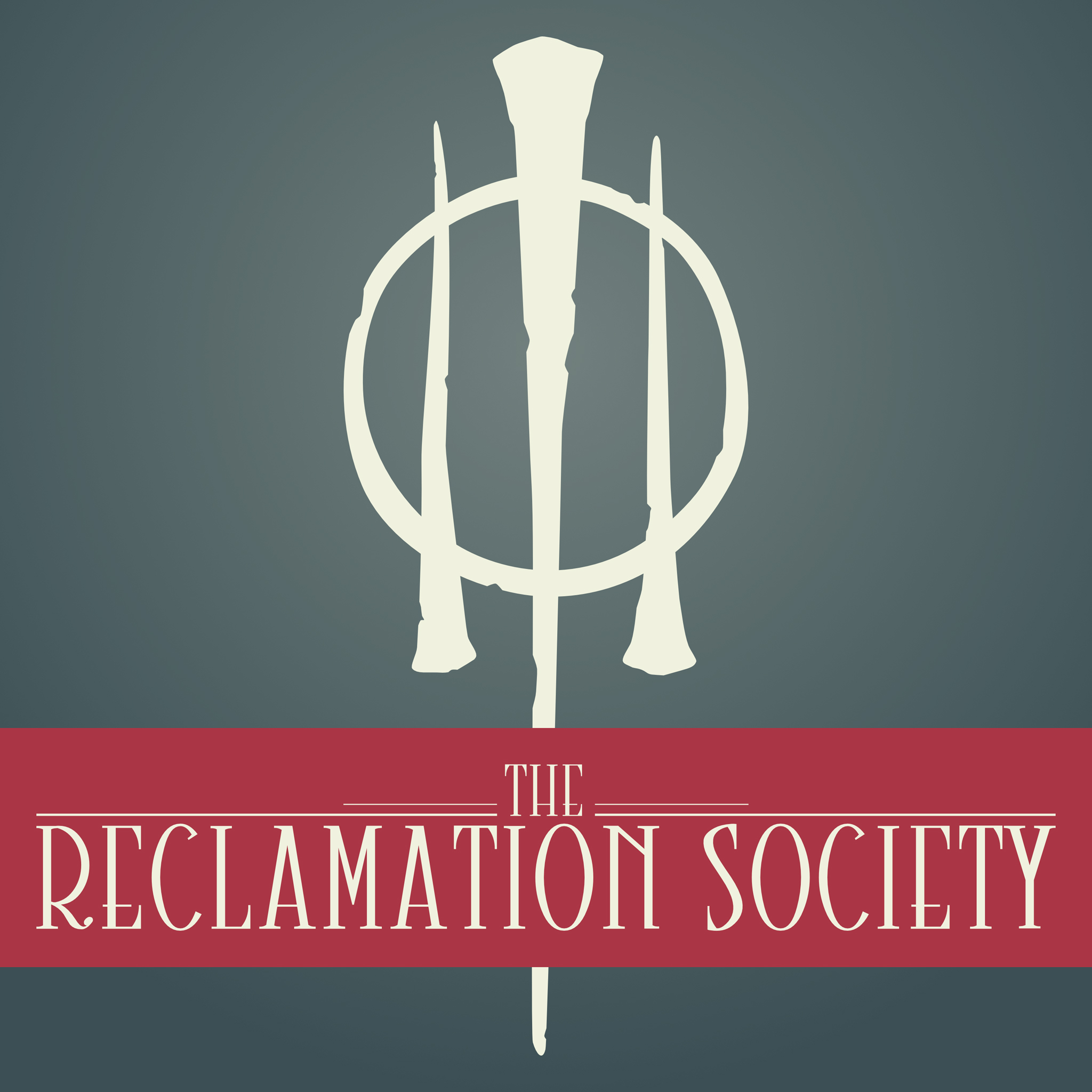 The Reclamation Society Podcast