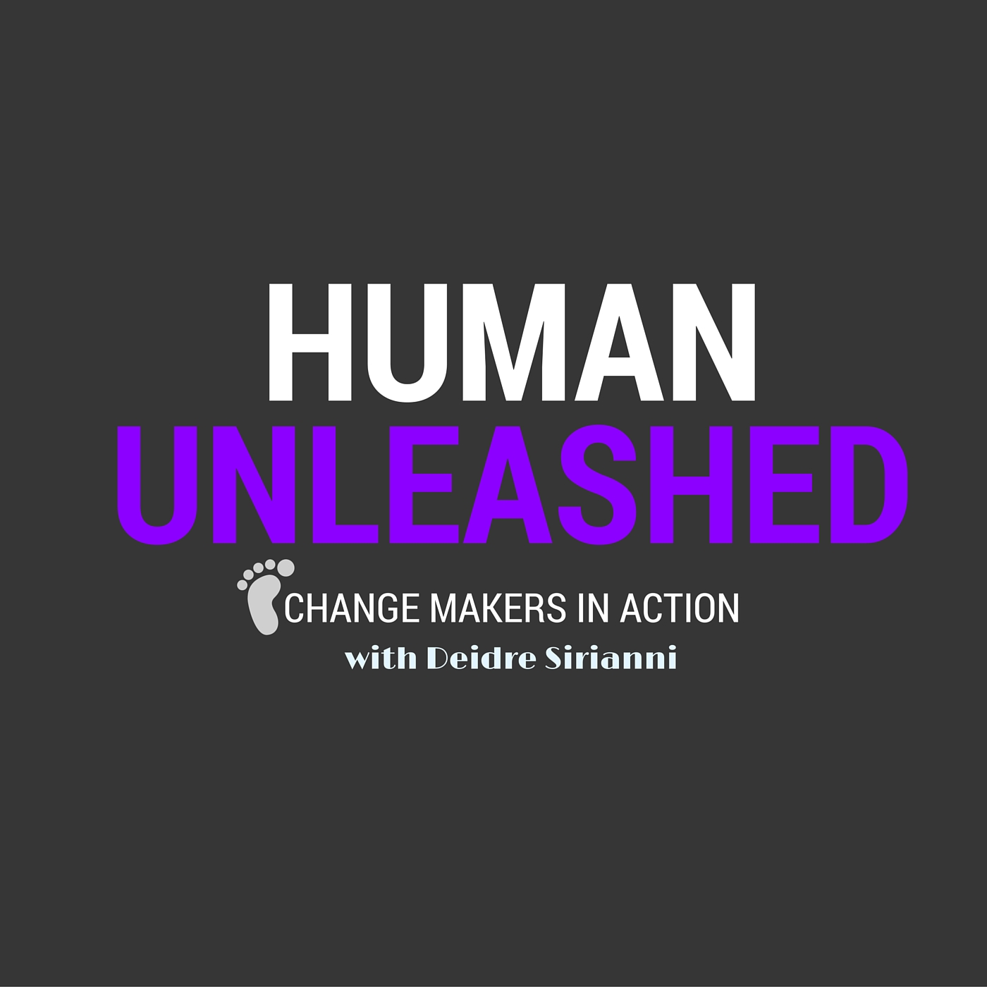 Human Unleashed