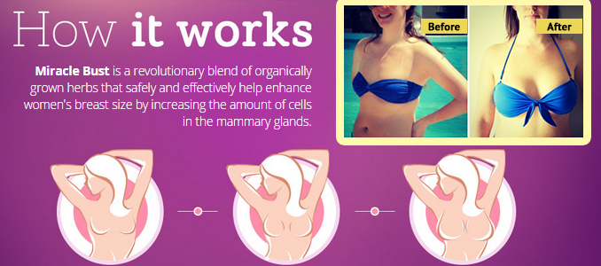 Miracle Bust - Naturally Enhance Your Breasts Size