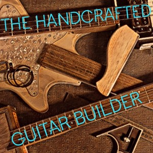 The handcrafted guitar builder
