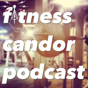 Fitness Candor Podcast