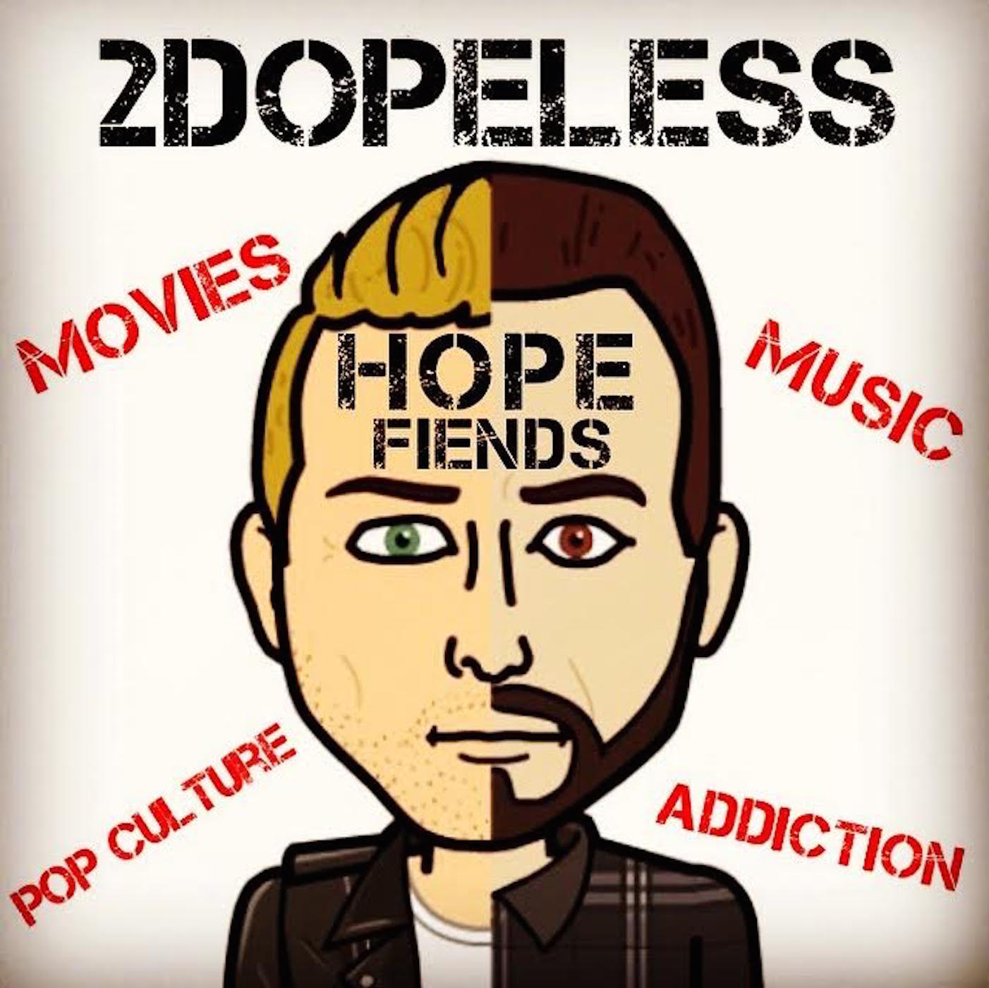 2DopeLess Hope Fiends
