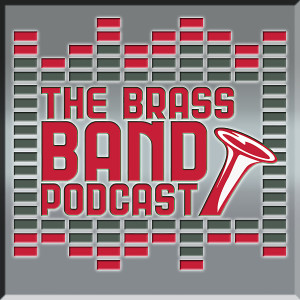 The Brass Band Podcast