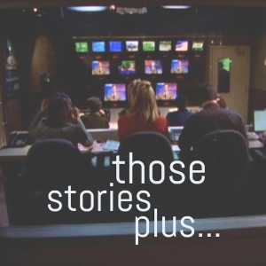 Those Stories, Plus...A Sports Night Podcast
