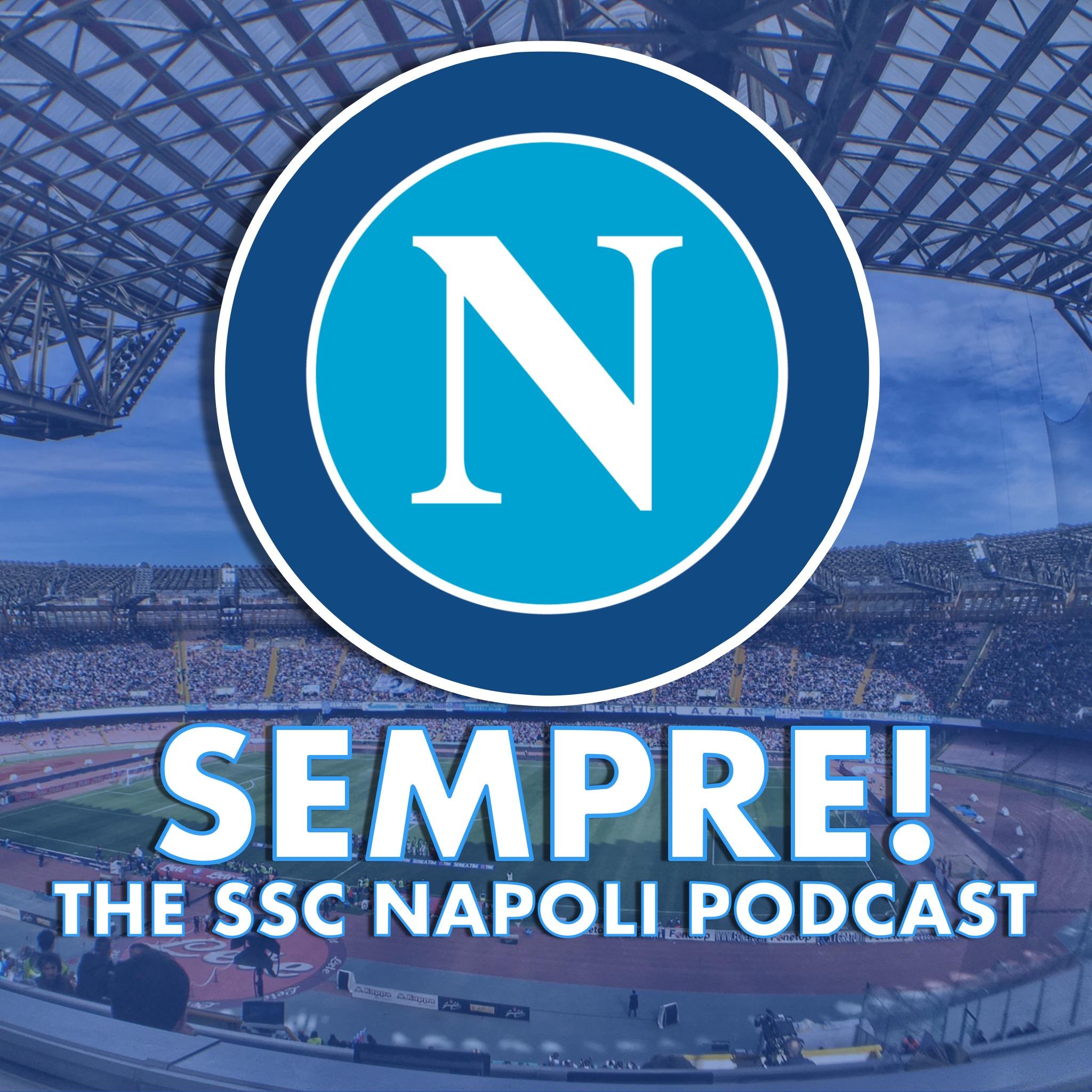 Sempre! - The SSC Napoli Podcast