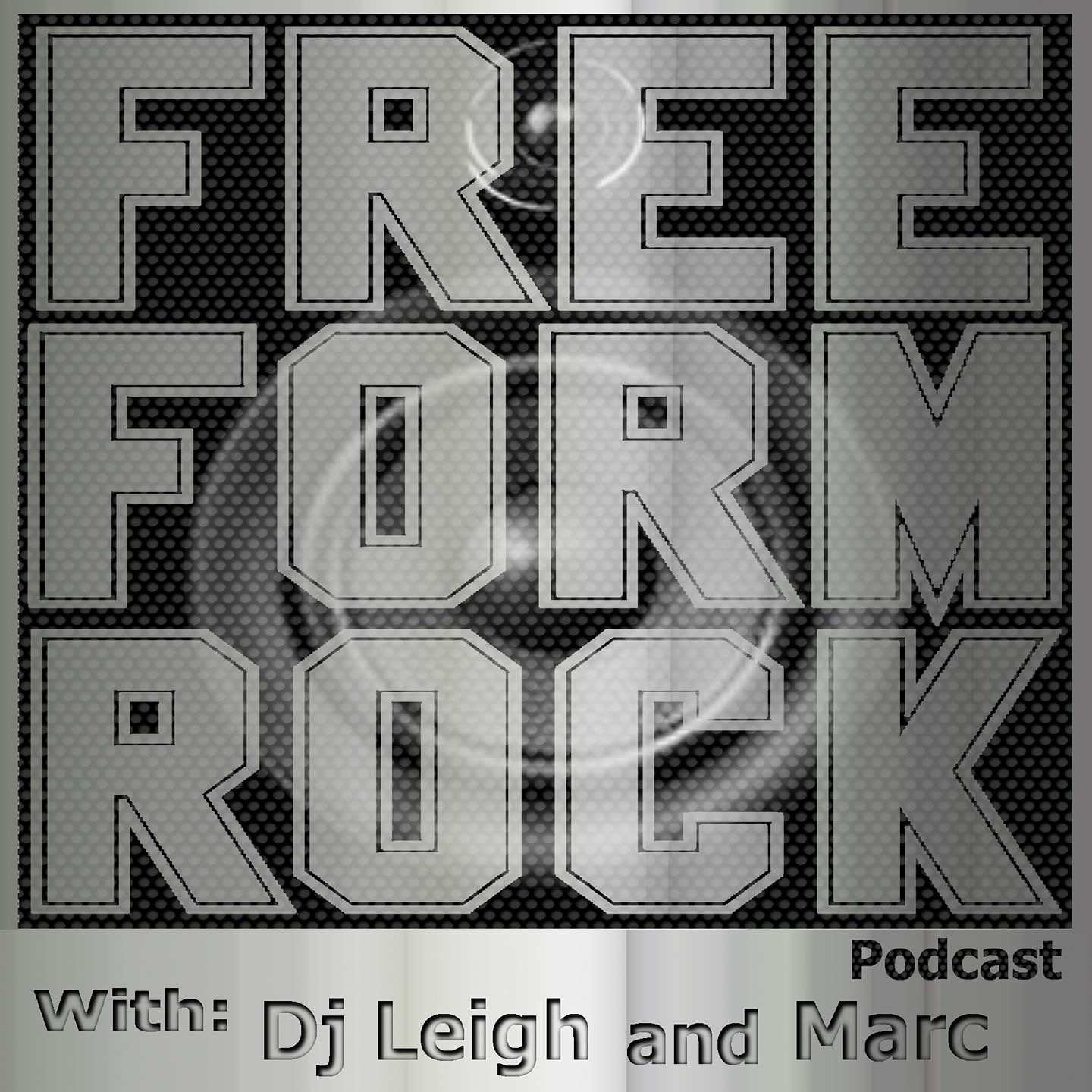 Free Form Rock Podcast With Dj Leigh And Marc