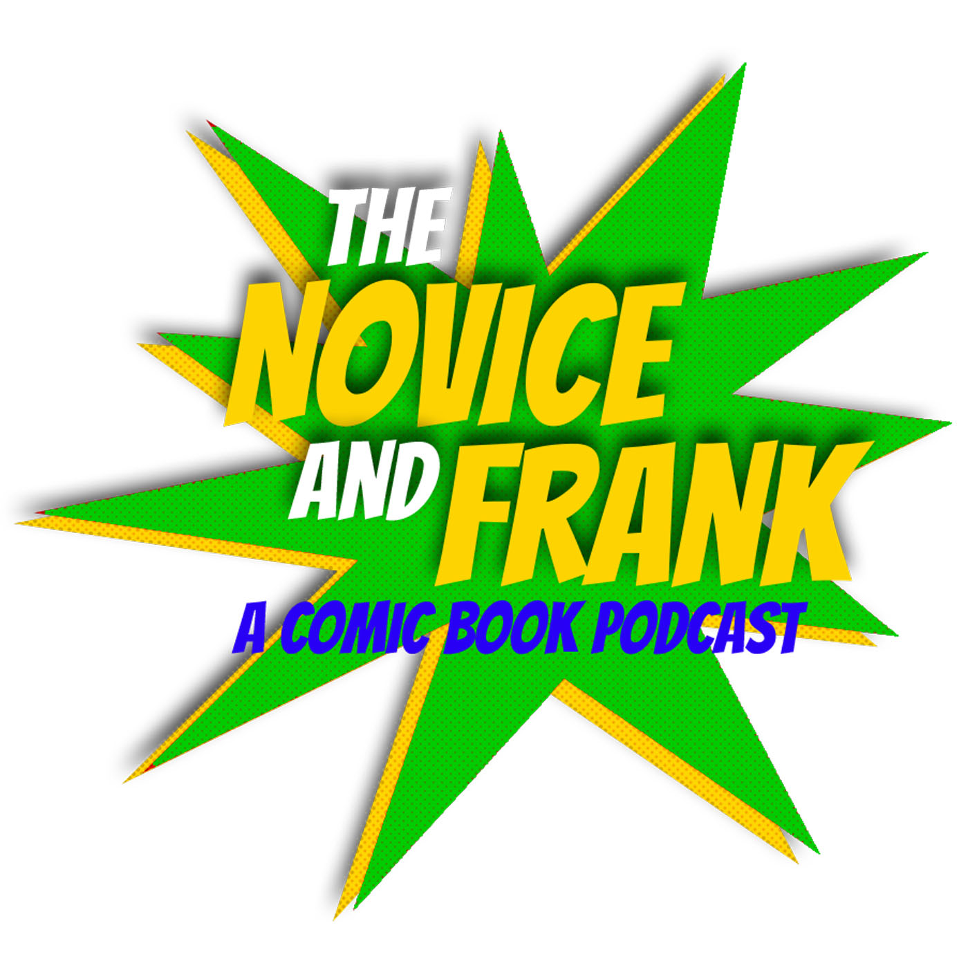 The Novice And Frank : A Comic Book Podcast