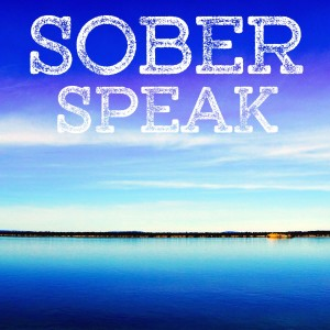 Sober Speak-  Interviews with Alcoholics Anonymous and Al-Anon members