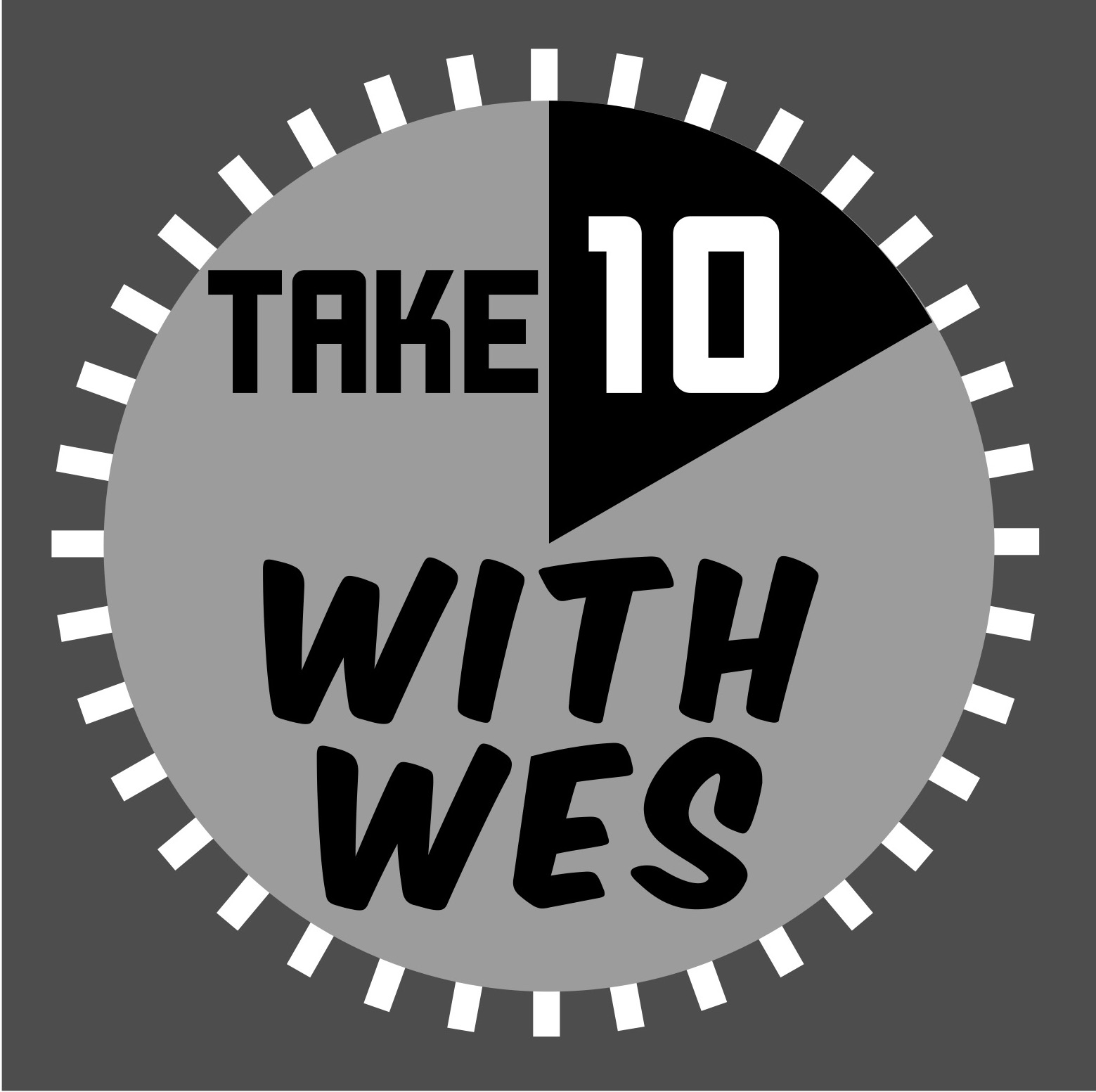 Take 10 with Wes