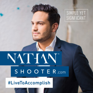 Live to Accomplish with Nathan Shooter