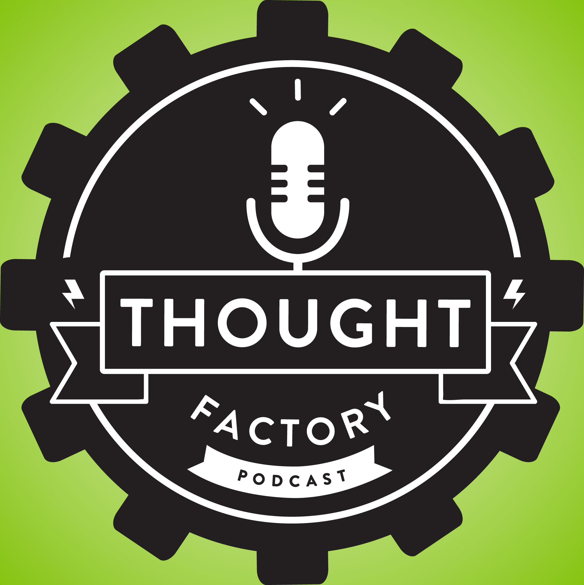 Thought Factory Podcast