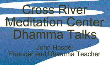 The Cross River Meditation Center Podcast