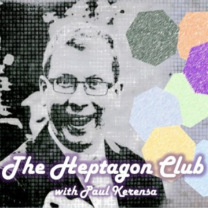 The Heptagon Club with Paul Kerensa