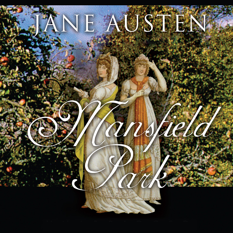 Mansfield Park: Dramatic Reading