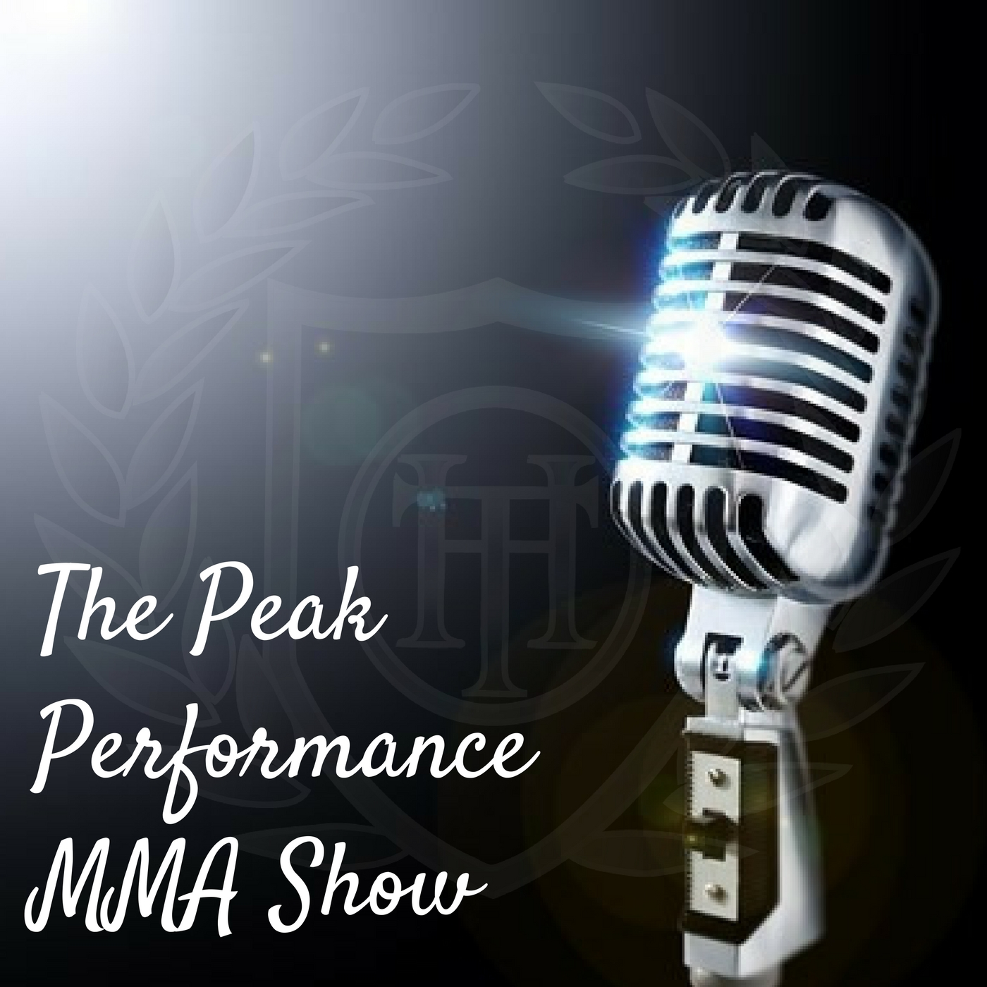 The Peak Performance MMA Show