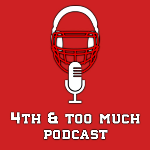 The Fourth & Too Much's Podcast