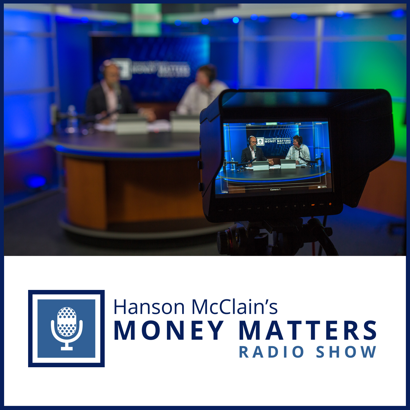 Hanson McClain's Money Matters (video)