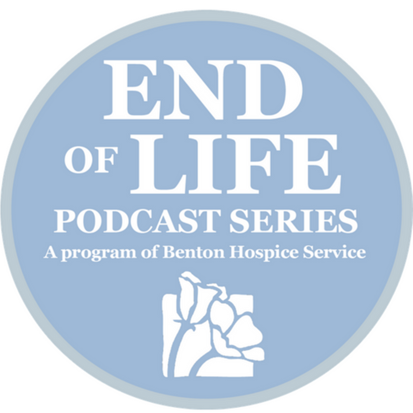 End of Life Podcast from Benton Hospice Service
