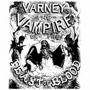 The Varney Vampyre