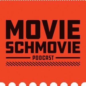 Movie Schmovie