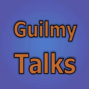 GUILMY TALKS