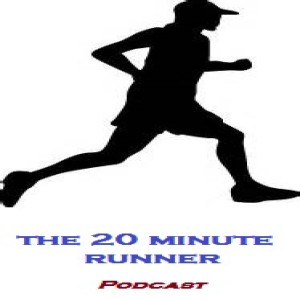 The 20 Minute Runner