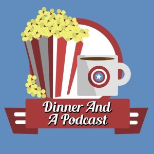 Dinner and a Podcast