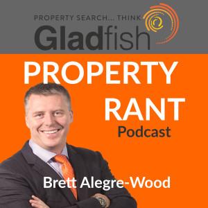 Gladfish Property Rant