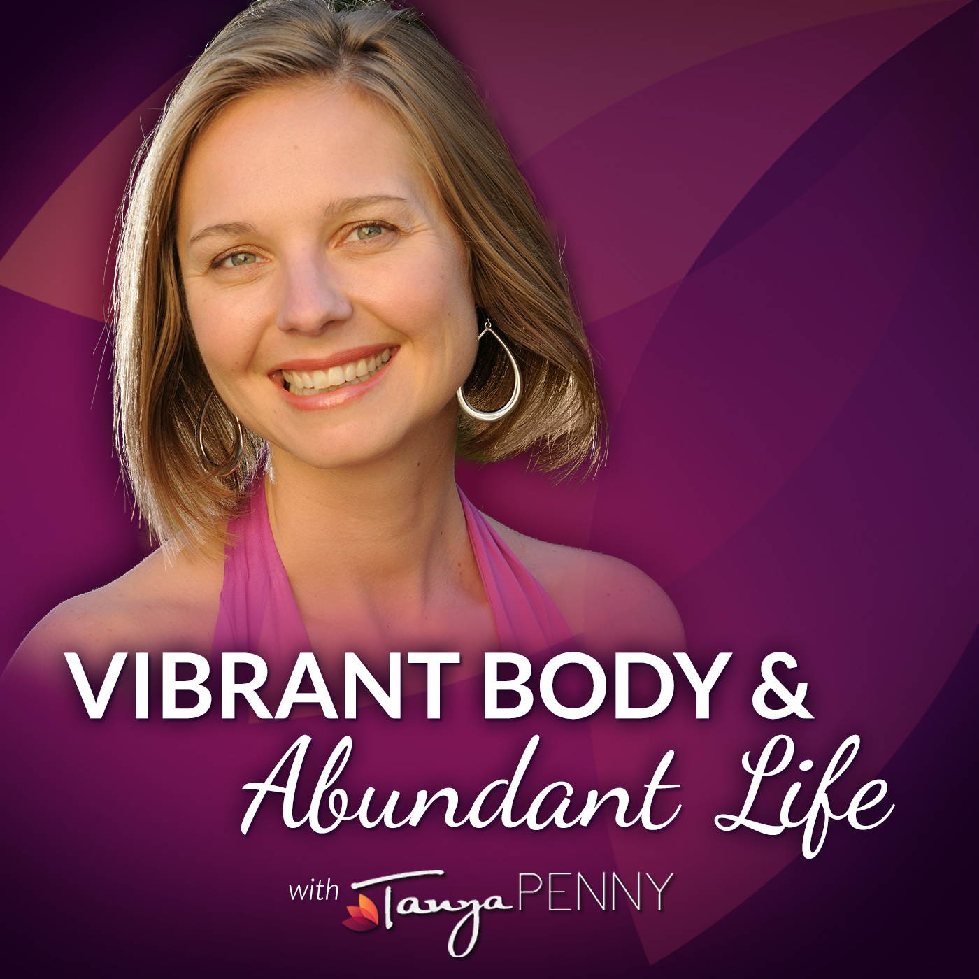 Vibrant Body & Abundant Life