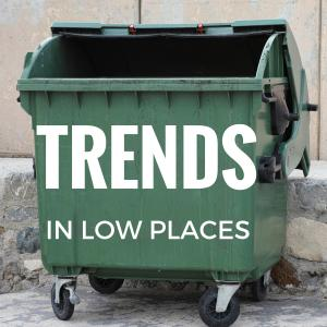 Trends in Low Places