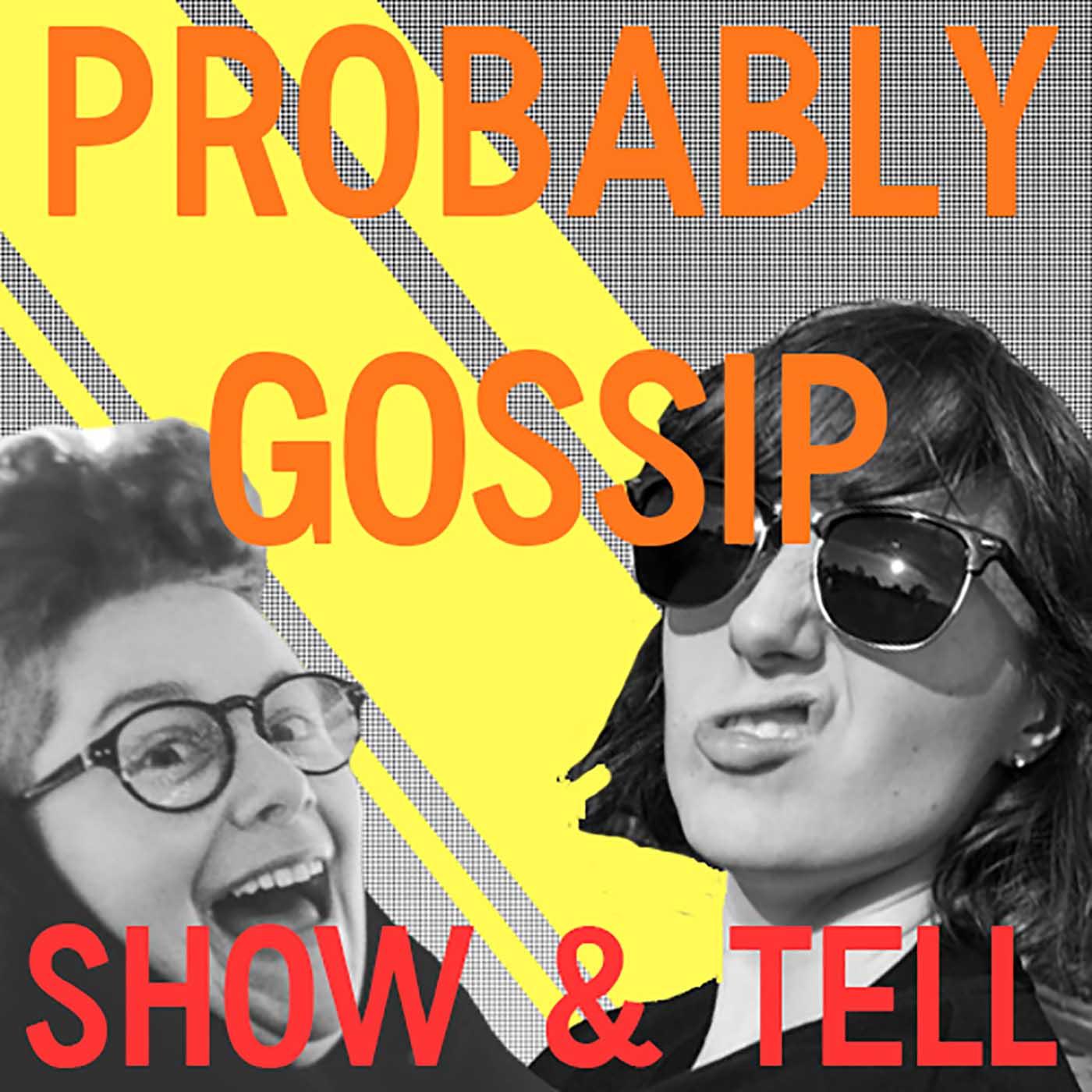 Probably Gossip