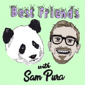 Best Friends with Sam Pura