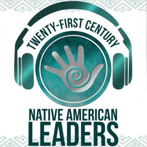 21st Century Native Leaders